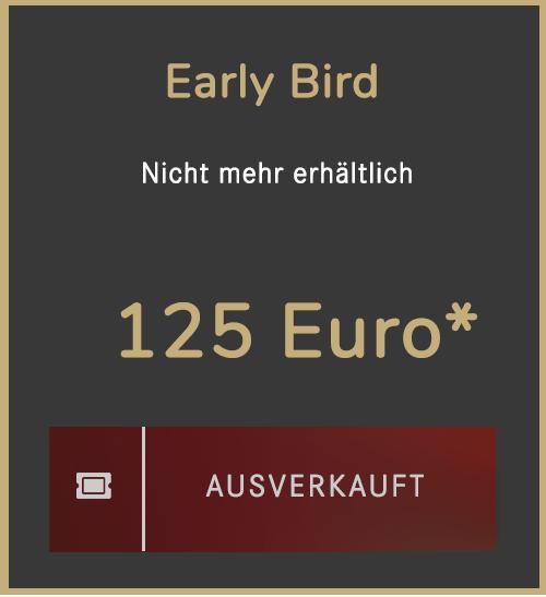 Early Bird-Ticket ausverkauft